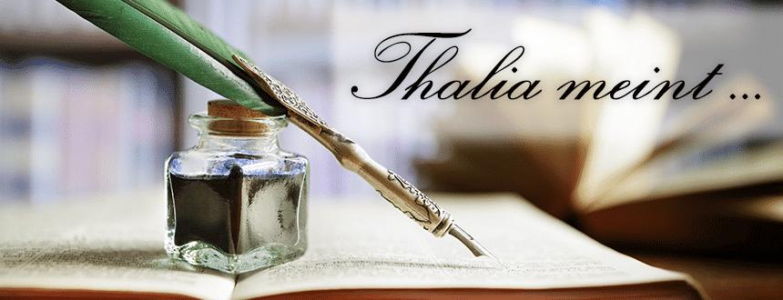 Thalia meint ... von Blaulicht, Mord und sonstigen Seiten
