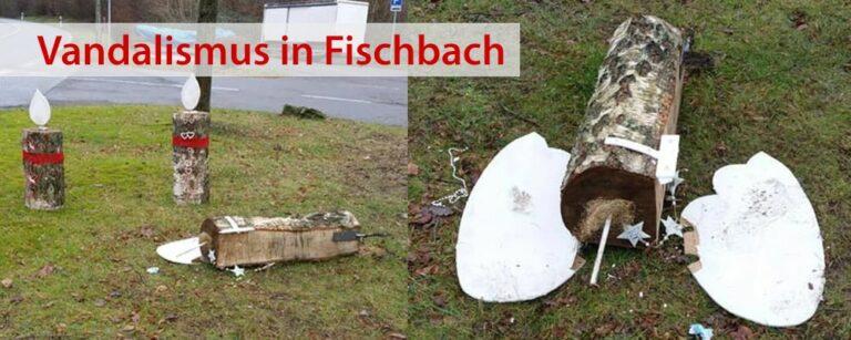 Erneut Vandalismus an Fischbacher Ortsdeko